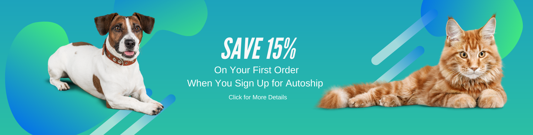 Save 15% when you sign up for AutoShip Automatic Shipping